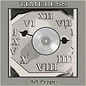 Timeless by Art Pepper