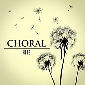 Choral hits von Various Artists