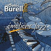Émotions jazz by Denis Burell Trio