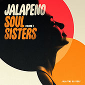 Jalapeno Soul Sisters, Vol. 3 de Various Artists