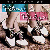 The Best Of Patience & Prudence by Patience And Prudence