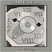 Timeless von 101 Strings Orchestra