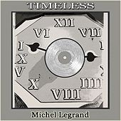 Timeless di Michel Legrand