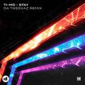 Stay (Da Tweekaz Remix) by Timo