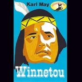 Winnetou (gekürzte Fassung) (Hörspiel Edition) von Karl May