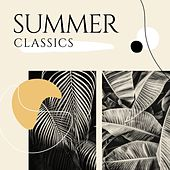 Summer Classics by Various Artists