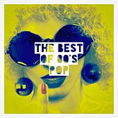 The Best of 80's Pop by Various Artists