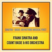 Sinatra - Basie: An Historic Musical First de Count Basie