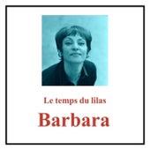 Le temps du lilas de Barbara
