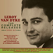 The Complete Releases 1956-62 by Leroy Van Dyke