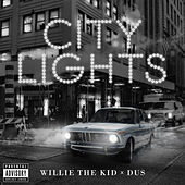 City Lights de Willie The Kid
