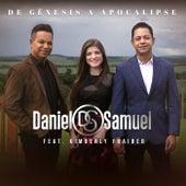 De Gênesis a Apocalipse by Daniel & Samuel