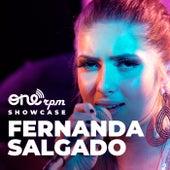 Onerpm Showcase (Acústico) (Ao Vivo) von Fernanda Salgado