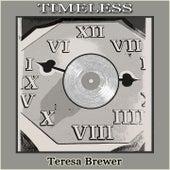 Timeless de Teresa Brewer