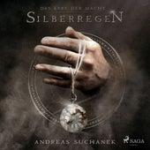 Silberregen - Das Erbe der Macht (Urban Fantasy), Band 5 (Ungekürzt) von Andreas Suchanek