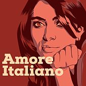 Amore Italiano de Various Artists