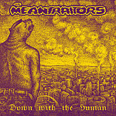 Down With The Human de The Meantraitors