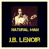 Natural Man by J.B. Lenoir