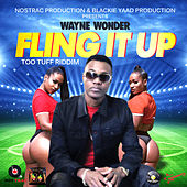 Fling It up (Too Tuff Riddim) de Wayne Wonder