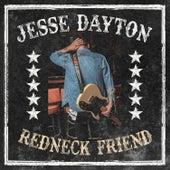 Redneck Friend by Jesse Dayton