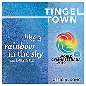 Like a rainbow in the sky(World Gymnaestrada 2019 Official Song) (feat. Emily & Flo) de TingelTown
