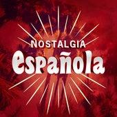 Nostalgia Española de Various Artists