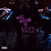 Who's Watching The Kids 2 by Mir Fontane