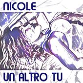 Un altro tu von Nicole