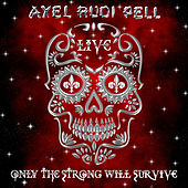 Only the Strong Will Survive (Live) de Axel Rudi Pell