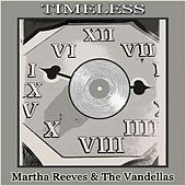 Timeless de Martha and the Vandellas