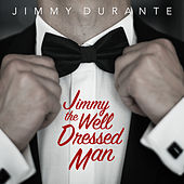 Jimmy the Well Dressed Man de Jimmy Durante