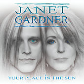 Your Place in the Sun by Janet Gardner