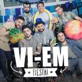 Fiesta de Vi-Em