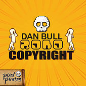 Robocopyright by Dan Bull