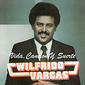 Vida, Cancion y Suerte von Wilfrido Vargas