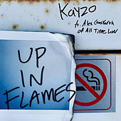 Up In Flames by Kayzo