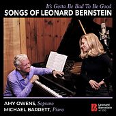 It's Gotta Be Bad to Be Good: Songs of Leonard Bernstein de Various Artists