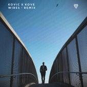 Wires (Kove Remix) by Kovic