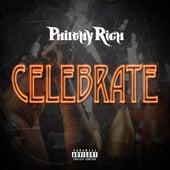 Celebrate von Philthy Rich