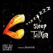 Sleep Talkin' (feat. Rumin8) by Liv V