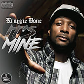 Its Mine de Krayzie Bone