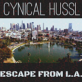 Escape from L.A. van Cynical Hussl