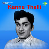 Kanna Thalli (Original Motion Picture Soundtrack) de Various Artists