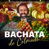 Bachata de Colmado, Vol. 1 de Various Artists