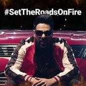 #SetTheRoadsOnFire - Single de Badshah