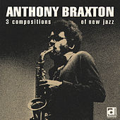 3 Compositions of New Jazz by Anthony Braxton