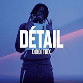 Détail by Diddi Trix