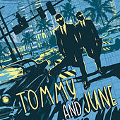 Tommy and June by Tommy and June