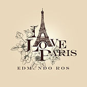 I Love Paris de Edmundo Ros