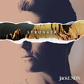 Stronger by jackLNDN